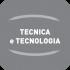 Tecnica e tecnol